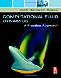 Cover of Computational Fluid Dynamics: A Practical Approach