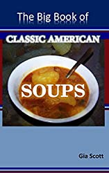 The Big Book of Classic American Soups