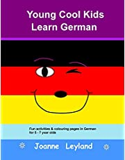 Young Cool Kids Learn German: Fun activities & colouring pages in German for 5 - 7 year olds (German Edition)