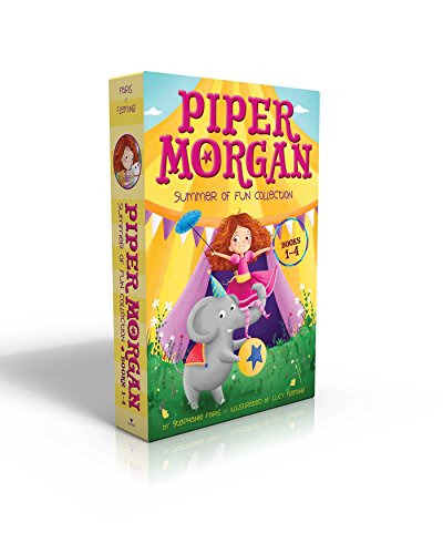 Piper Morgan Summer of Fun Collection Books 1-4: Piper Morgan Joins the Circus; Piper Morgan in Charge!; Piper Morgan to the Rescue; Piper Morgan Makes a Splash