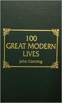 100 Great Modern Lives