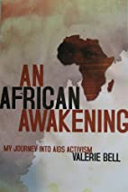 An African Awakening My Journey Into Aids…