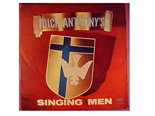 Singing Men (Dick Anthony's Singing Men)