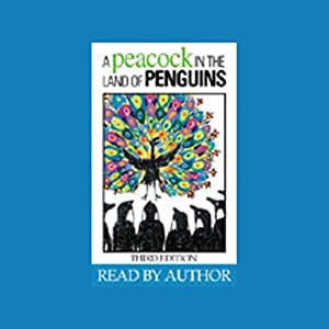 A Peacock in the Land of Penguins Audiobook