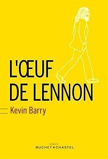 L'oeuf de Lennon, Barry, Kevin