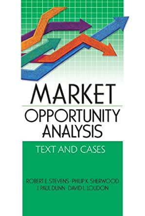 Amazon Com Market Opportunity Analysis Text And Cases border=