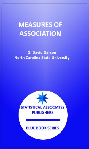 Measures of Association (Statistical Associates Blue Book Series Book 8)