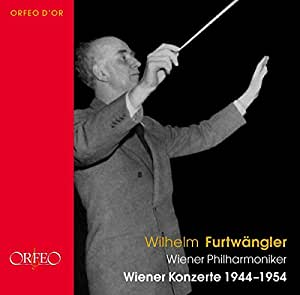 Wilhelm Furtwaengler: Vienna Concerts 1944-1954