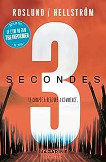 Trois secondes : le compte à rebours a commencé [Trois, 01], Roslund, Anders