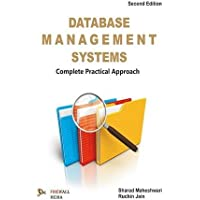 Database Management Systems: Complete Practical Approach