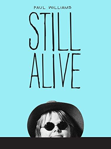 - Paul Williams Still Alive
