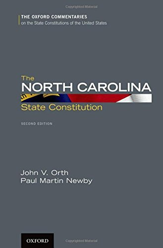 Carolina Oxford (The North Carolina State Constitution (Oxford Commentaries on the State Constitutions of the United States))