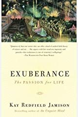 Kay Redfield Jamison: Exuberance : The Passion for Life (Paperback); 2005 Edition Paperback