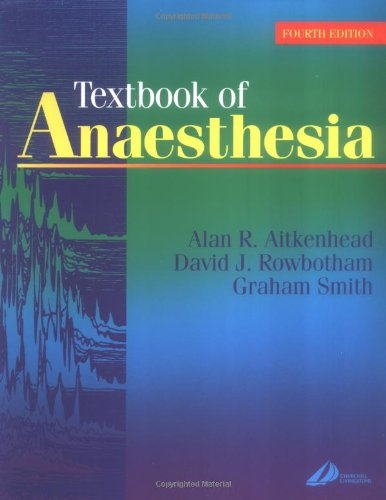 Textbook of Anaesthesia (Frca Study Guides)