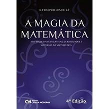 Magia da Matemática, A. Atividades Investigativas, Curiosidades e Histórias da Matemática