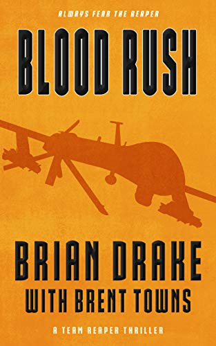 Blood Rush: A Team Reaper Thriller
