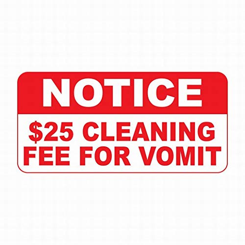 (LoMall Safety Sign 12x16 Danger Sign Notice $25 Cleaning Fee for Vomit Warning Caution Tin Signs Metal Outdoor Street Road)
