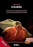 Crisalide, Raccolta di racconti: 2 (Collana Elite - Narrativa d'autore)