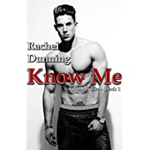 Know Me (Truthful Lies Trilogy)