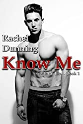 Know Me (Truthful Lies Trilogy): Brooklyn Bad Boy Gets Tamed by Hottest Up-And-Coming Female Underground-Music DJ