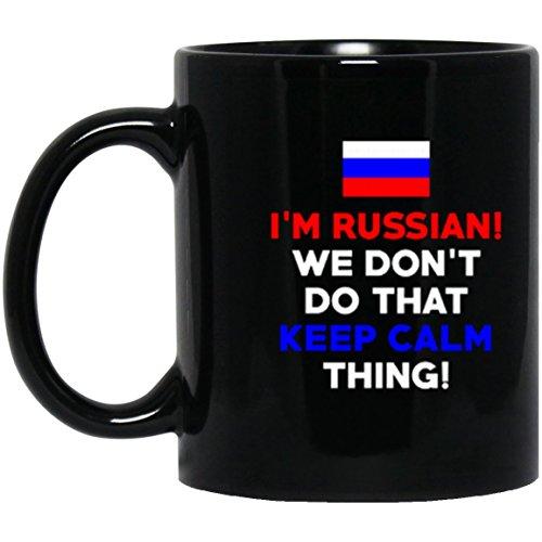 SkyUp Mugs - I'm Russian! We Don't Do That Keep Calm Thing - Funny - 11 Ounce Black Ceramic Coffee or Tea Mug (Russian Mug Ceramic)