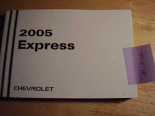 2005 chevy chevrolet express owners manual guide book chevrolet rh amazon com 2012 chevrolet express owners manual 2003 chevrolet express owners manual