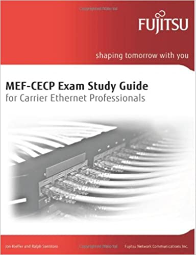 Mef cecp exam study guide for carrier ethernet professionals volume mef cecp exam study guide for carrier ethernet professionals volume 1 jon kieffer ralph santitoro jeff harris 9780985780913 amazon books malvernweather Image collections