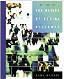 Basics of Social Research, By Babbie, 3Rd Edition