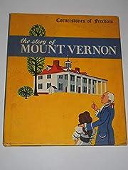 The Story of Mount Vernon [Cornerstones of…