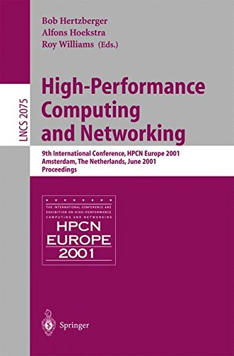 High-Performance Computing and Networking: 9th International Conference, HPCN Europe 2001, Amsterdam, The Netherlands, J