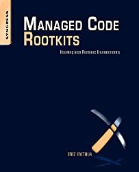 Managed Code Rootkits: Hooking Into Runtime Environments