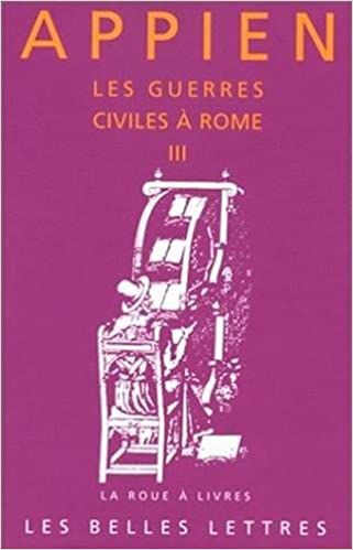 Les Guerres Civiles A Rome Livre Iii 3 La Roue A Livres