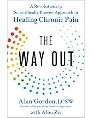 The Way Out: A Revolutionary, Scientifically Proven Approach to Healing Chronic Pain