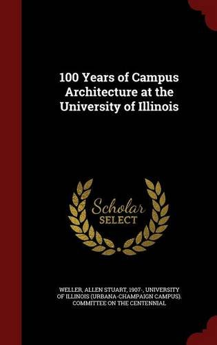 Download 100 Years of Campus Architecture at the University of Illinois ebook