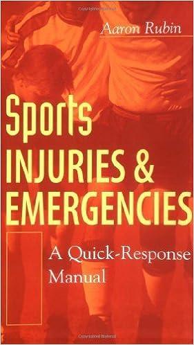 Book Sports Injuries and Emergencies : A Quick-Response Manual May 20, 2003