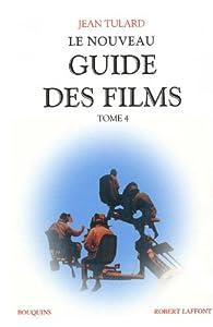Le nouveau guide des films, tome 4 par Jean Tulard