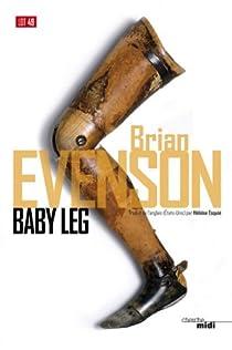 Baby Leg par Evenson