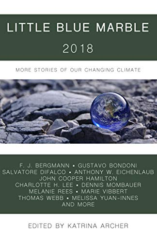 Little Blue Marble 2018: More Stories of Our Changing Climate