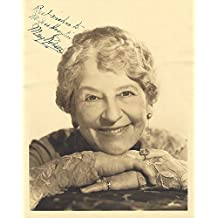 MAY ROBSON - Career Spanned 58 Years Starting in 1883 - Best Known for Dozens of 1930's Motion Pictures When She Was in Her 70's -Inscribed to a Fan- (Passed Away 1942) Signed 8x10 B/W