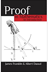 Proof in Mathematics: An Introduction Kindle Edition