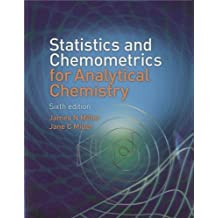 Statistics and Chemometrics for Analytical Chemistry (6th Edition)