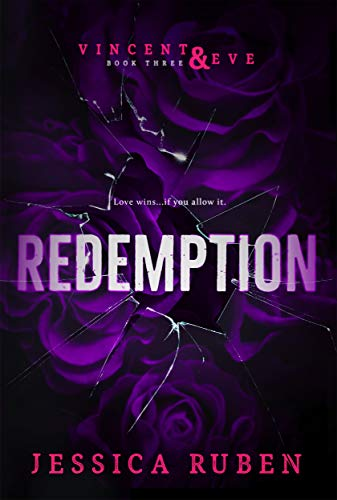 Redemption (Vincent and Eve Book 3)