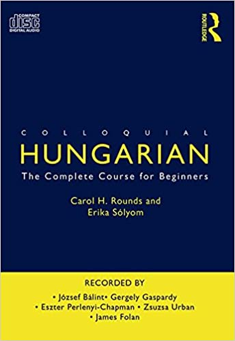 Book Colloquial Hungarian: The Complete Course for Beginners (Colloquial Series)