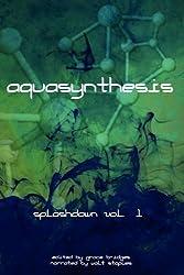 Aquasynthesis (Splashdown)