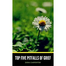 Top Five Pitfalls of Grief
