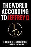 The World According To Jeffrey O