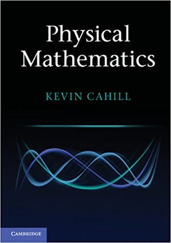Physical mathematics 1 kevin cahill amazon fandeluxe Images
