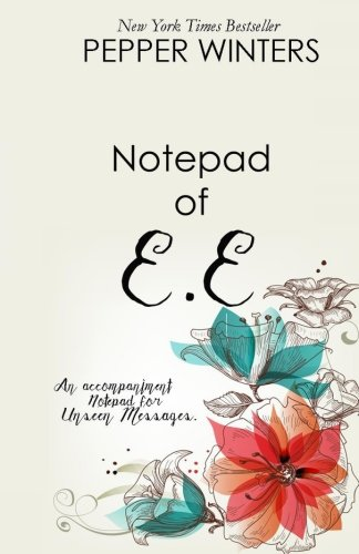 Notepad of E.E: An accompaniment to Unseen Messages