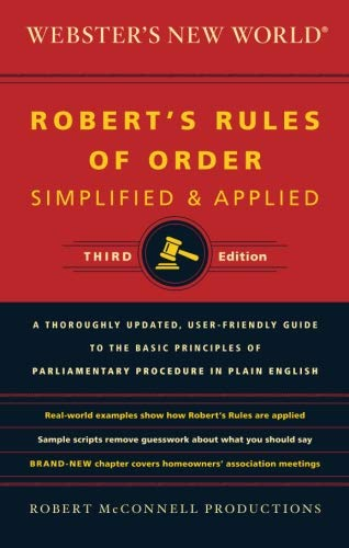 Webster's New World Robert's Rules of Order Simplified and Applied, Third Edition (Rules New Running)