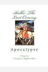 Kalki: The Last Coming: Apocalypse Paperback
